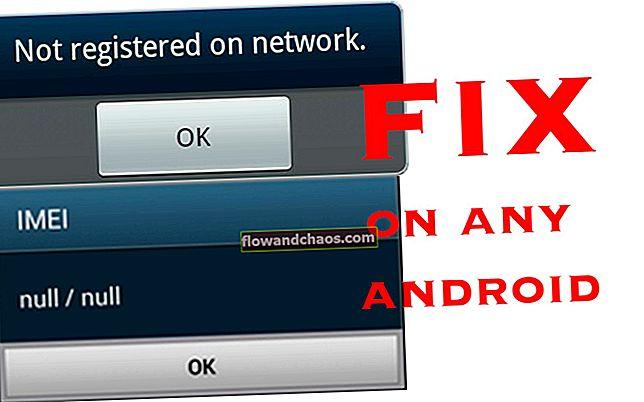 A Galaxy Null IMEI # helyreállítása / javítása és a Javítás nem regisztrált a hálózaton lehetőség